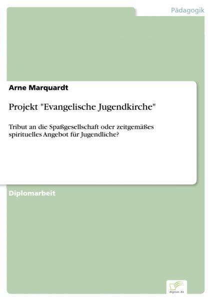 """Projekt """"Evangelische Jugendkirche"""""""