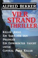 Vier Strand Thriller: Killer Angel/Ein Sarg für den Prediger/ Ein Ermordeter taucht unter/ Central P