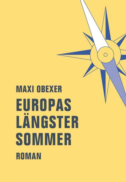Europas längster Sommer
