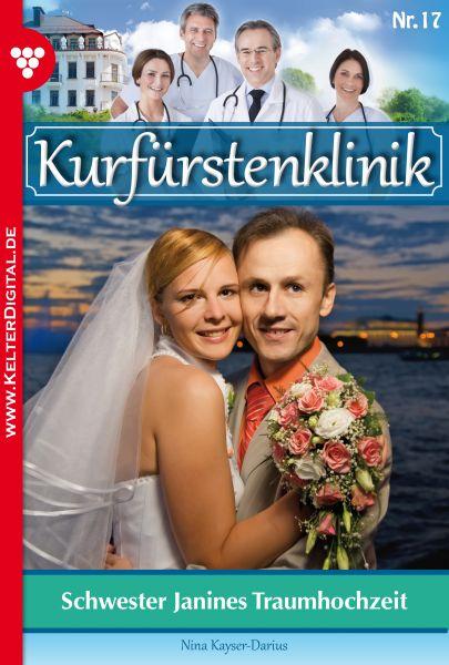 Kurfürstenklinik 17 – Arztroman