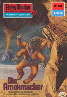 Perry Rhodan 825: Die Amokmacher (Heftroman)