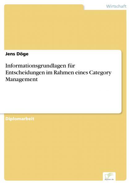 Informationsgrundlagen für Entscheidungen im Rahmen eines Category Management