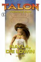 Talon 5: Nayla, die Löwin