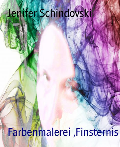 Farbenmalerei ,Finsternis