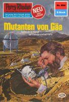 Perry Rhodan 854: Mutanten von Gäa