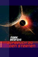 Mark Brandis - Aufbruch zu den Sternen