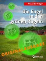 Die Engel in den grünen Kugeln – Originalausgabe