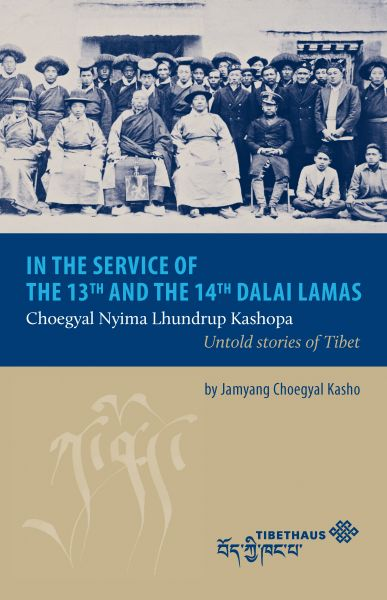 In the service of the 13th and 14th Dalai Lama
