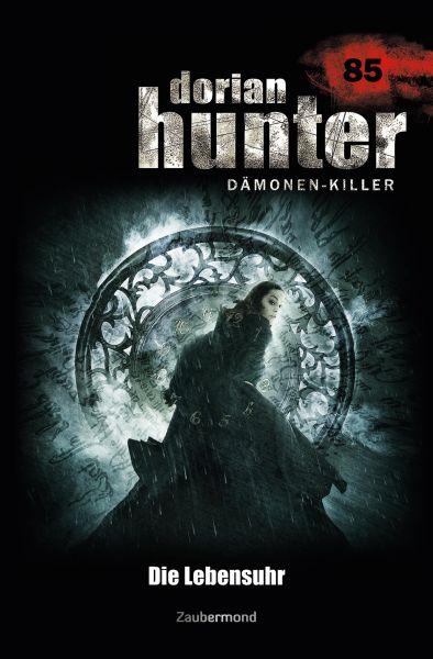 Dorian Hunter 85 – Die Lebensuhr