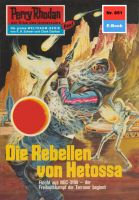 Perry Rhodan 651: Die Rebellen von Hetossa (Heftroman)