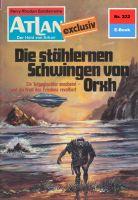 Atlan 222: Die stählernen Schwingen von Orxh (Heftroman)