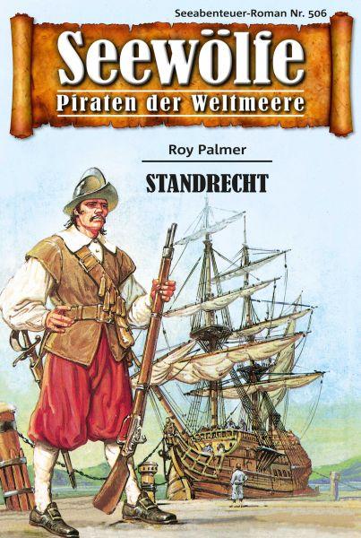 Seewölfe - Piraten der Weltmeere 506