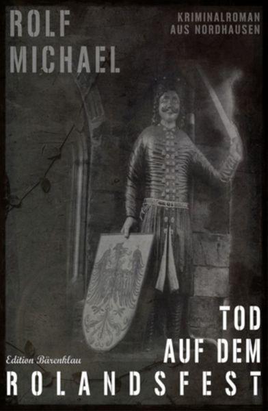 Tod auf dem Rolandsfest
