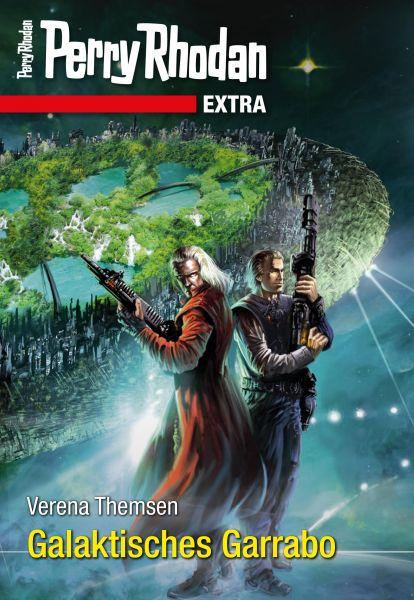 Perry Rhodan-Extra: Galaktisches Garrabo