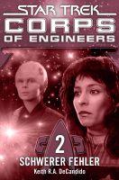 Star Trek - Corps of Engineers 02: Schwerer Fehler