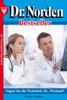 Dr. Norden Bestseller 125 - Arztroman