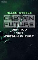 Captain Future 22.4: Der Tod von Captain Future