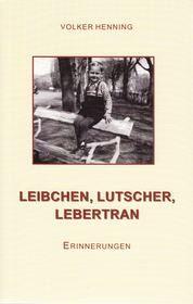 LEIBCHEN, LUTSCHER, LEBERTRAN