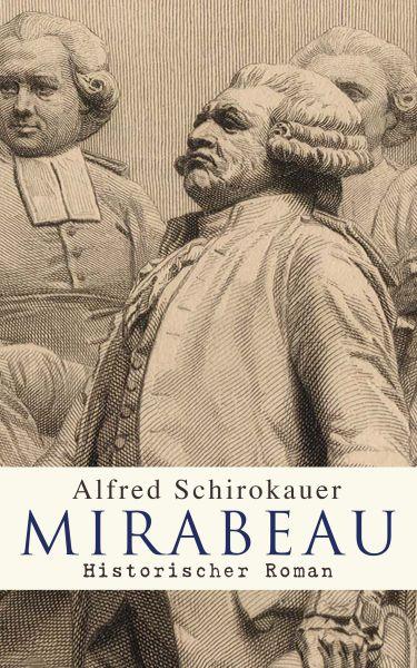 Mirabeau: Historischer Roman