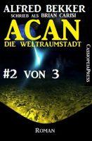 Acan - Die Weltraumstadt, #2 von 3