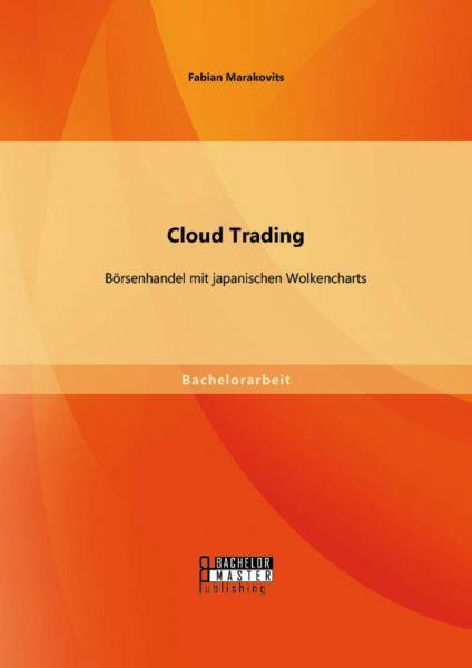 Cloud Trading: Börsenhandel mit japanischen Wolkencharts