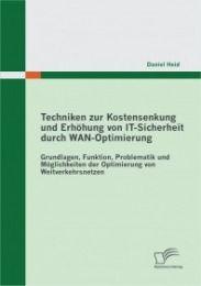 Techniken zur Kostensenkung und Erhöhung von IT-Sicherheit durch WAN-Optimierung