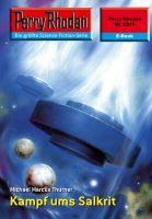 Perry Rhodan 2315: Kampf ums Salkrit (Heftroman)