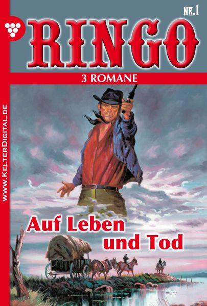 Ringo 3 Romane Nr. 1 – Western