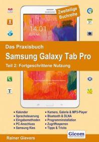 Das Praxisbuch Samsung Galaxy Tab Pro - Teil 2