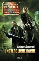 Raumschiff Promet - Die Abenteuer der Shalyn Shan 15: Unsterbliche Rache