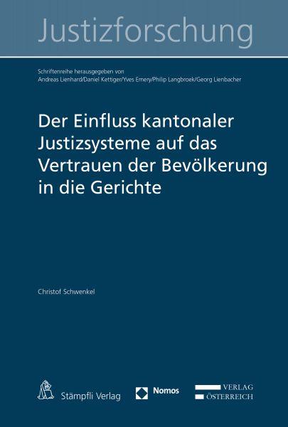Der Einfluss kantonaler Justizsysteme auf das Vertrauen der Bevölkerung in die Gerichte