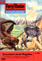 Perry Rhodan 315: Kreuzfahrt durch Magellan (Heftroman)