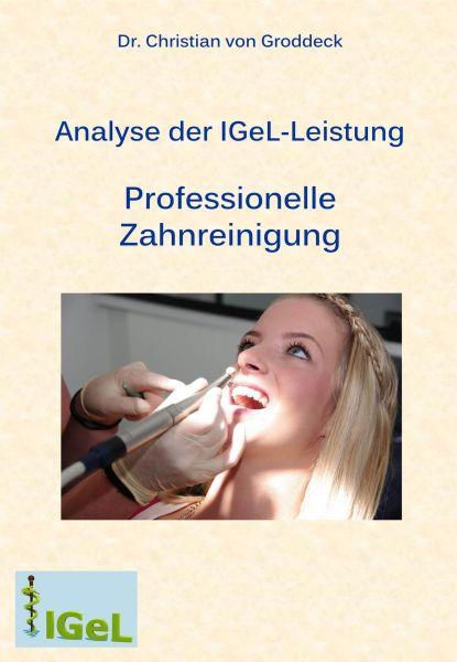 Analyse der IGeL-Leistung Professionelle Zahnreinigung
