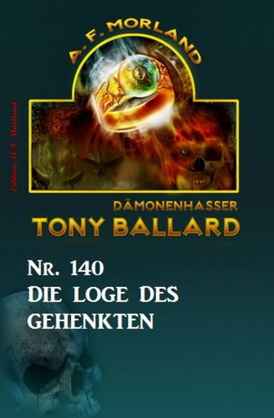 Die Loge des Gehenkten Tony Ballard Nr. 140