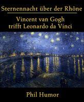 Sternennacht über der Rhône