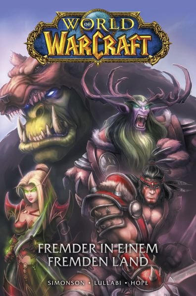World of Warcraft Graphic Novel, Band 1 - Fremder in einem fremden Land