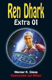 Ren Dhark Extra 1: Gestrandet auf Bittan