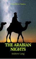 The Arabian Nights (Best Navigation, Active TOC) (Prometheus Classics)