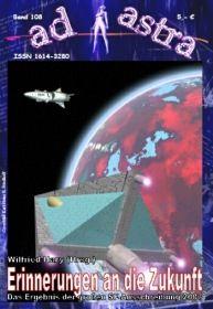 AD ASTRA 108: Erinnerungen an die Zukunft - Leseprobe
