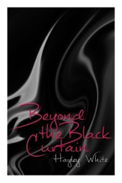 Beyond the Black Curtain