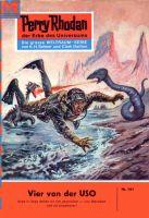 Perry Rhodan 161: Vier von der USO (Heftroman)