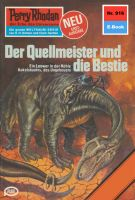 Perry Rhodan 916: Der Quellmeister und die Bestie (Heftroman)