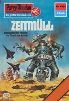 Perry Rhodan 1024: Zeitmüll (Heftroman)