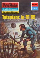 Perry Rhodan 1161: Totentanz in M 82
