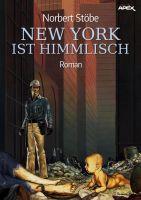 NEW YORK IST HIMMLISCH