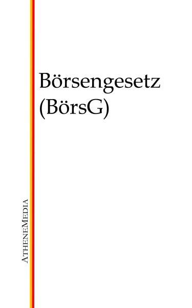 Börsengesetz (BörsG)