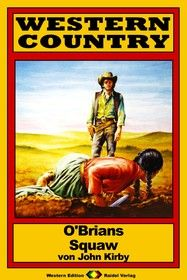 WESTERN COUNTRY 164: O'Brians Squaw