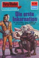 Perry Rhodan 785: Die erste Inkarnation