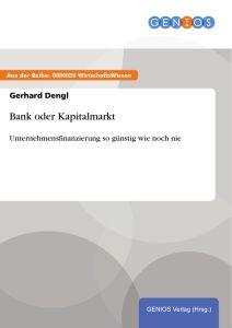 Bank oder Kapitalmarkt
