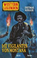 Arizona Legenden 09: Die Vigilanten von Montana